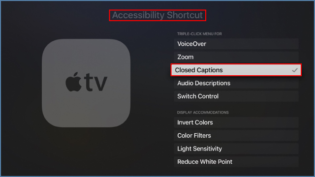Image of an Apple TV Accessibility shortcut