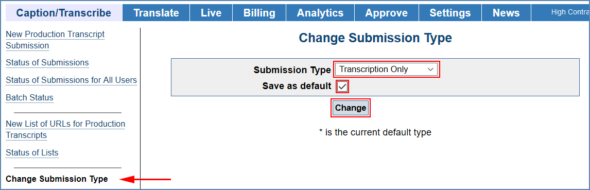 Image of the Change Submission Type page