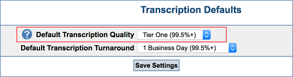 Image of Transcription Defaults page, Tier One option