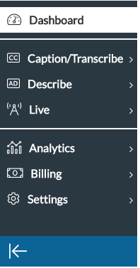 Picture of Navigation Bar on CaptionSync, with options to click on, including Dashboard, Caption/Transcribe, Describe, Live, Analytics, Billing, Settings, and Minimize