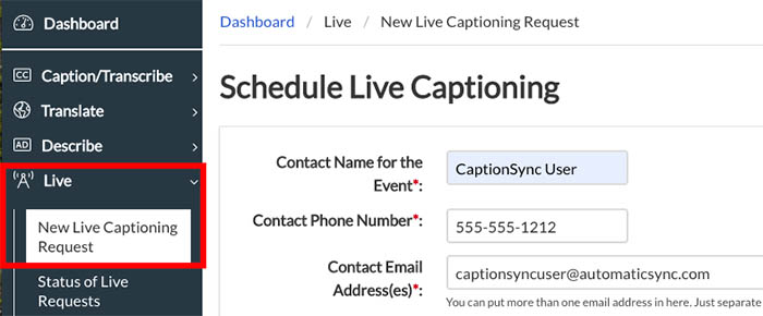 Image of Schedule Live Captioning Page Showing the New Live Captioning Request Tab Highlighted