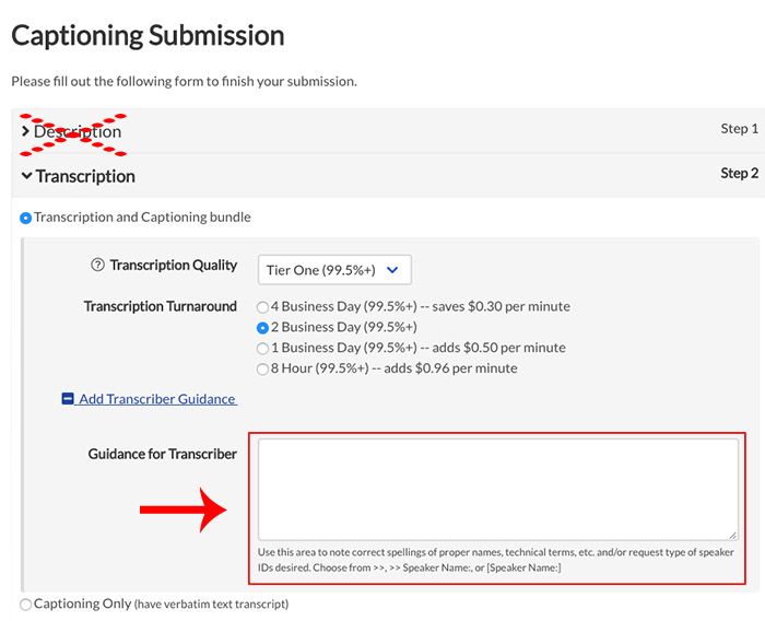 Image of the New Captioning Submission page, with the Guidance for Transcriber text box highlighted