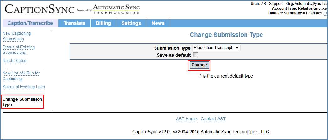 Image of the Change Submission Type page, illustrating how to change to the Production Transcript type