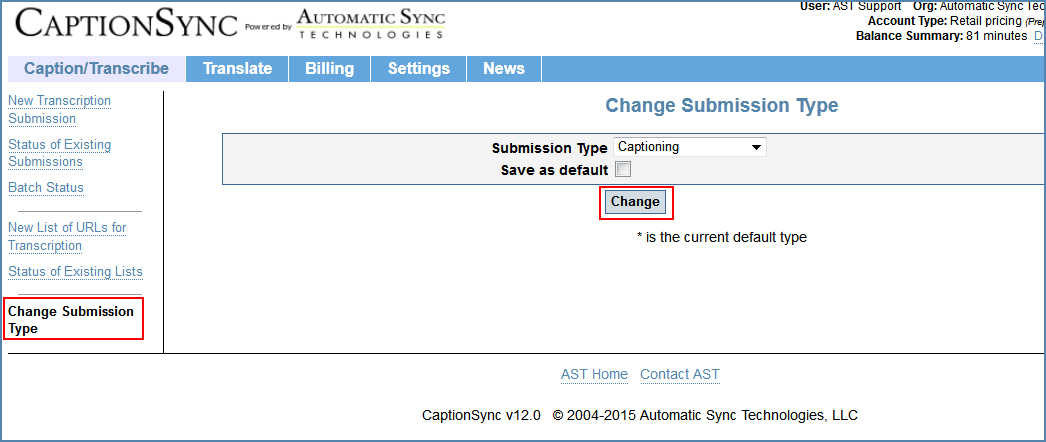 Image of the Change Submission Type page, illustrating how to change to the Captioning type