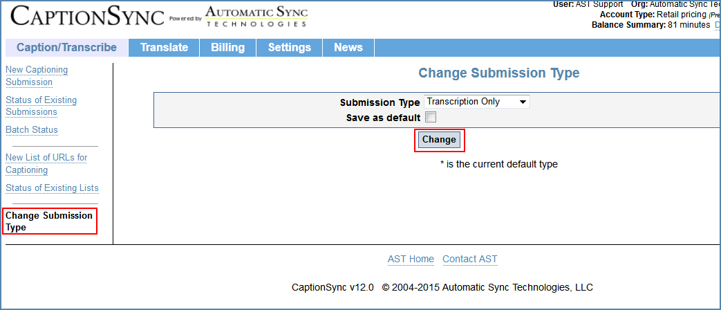 Image of the Change Submission Type page, illustrating how to change to the Transcription-Only type